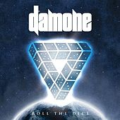 Play & Download Roll The Dice by Damone | Napster