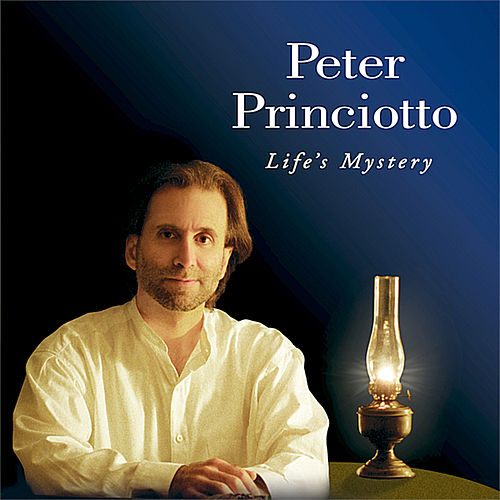 Life's Mystery by Peter Princiotto