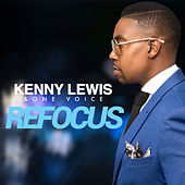 Refocus by Kenny Lewis & One Voice