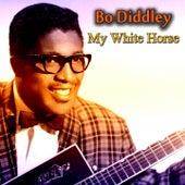 My White Horse von Bo Diddley