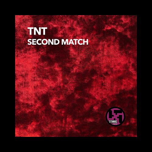 Second Match by TNT