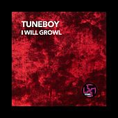 I Will Growl by Tuneboy