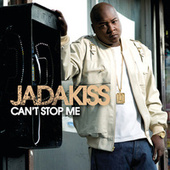 Play & Download Can't Stop Me by Jadakiss | Napster