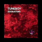 Play & Download Sexbusters by Tuneboy | Napster
