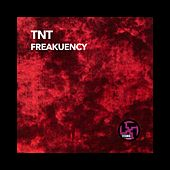 Freakuency by TNT