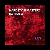 Les phases by Hardstyle Masterz