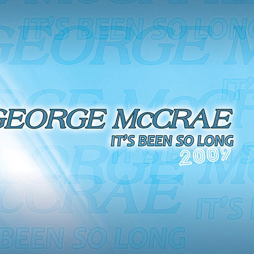 It's Been So Long by George McCrae