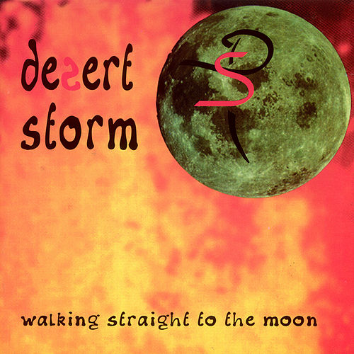 Walking Straight to the Moon by Desert Storm