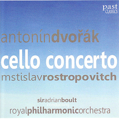 Play & Download Dvořák: Cello Concerto by Mstislav Rostropovitch | Napster