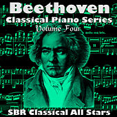 Beethoven: Classical Piano Series Volume Four by SBR Classical All Stars