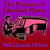The Passion of Classical Piano by SBR Classical All Stars