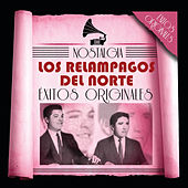 Play & Download Serie Nostalgia by Los Relampagos Del Norte | Napster