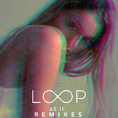 Play & Download As If by Loop | Napster