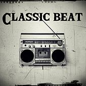 Play & Download Classic Beat by Snake | Napster