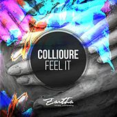 Play & Download Feel It by Collioure | Napster