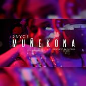Play & Download Muñekona by 2nyce | Napster