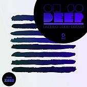 Oh so Deep - Finest Deep House, Vol. 13 by Various Artists