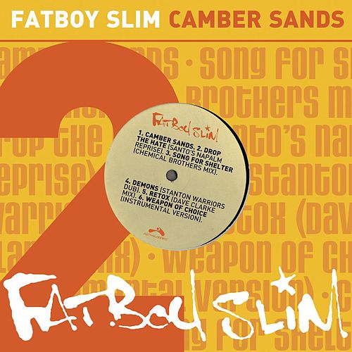 Play & Download Camber Sands by Fatboy Slim | Napster