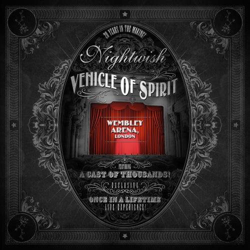 Vehicle of Spirit - Wembley Arena von Nightwish