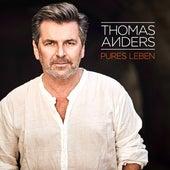 Pures Leben von Thomas Anders