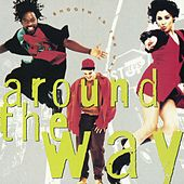 Play & Download Smooth Is The Way by Around The Way | Napster