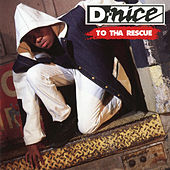 Play & Download To Tha Rescue by D-Nice | Napster