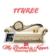 My Brothers Keeper (feat. Twon) by 1three