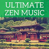 Ultimate Zen Music by Various Artists