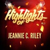 Highlights of Jeannie C. Riley, Vol. 3 von Jeannie C. Riley