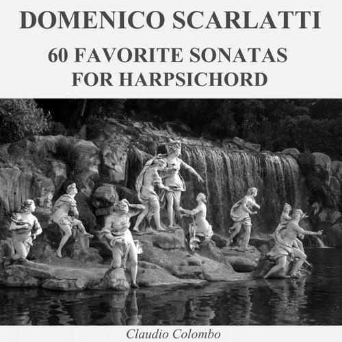 Domenico Scarlatti: 60 Favorite Sonatas for Harpsichord de Claudio Colombo