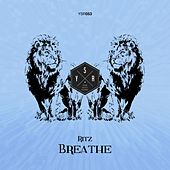 Breathe by The Ritz