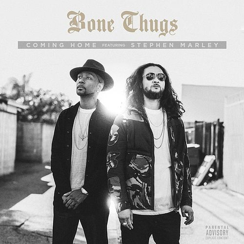 Coming Home (feat. Stephen Marley) (Explicit) by Bone Thugs-N-Harmony