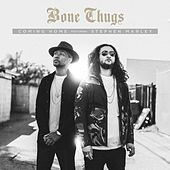 Coming Home (feat. Stephen Marley) (Clean) by Bone Thugs-N-Harmony