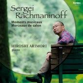 Sergei Rachmaninoff: Moments musicaux, Morceaux de salon by Various Artists