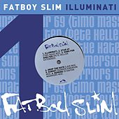 Play & Download Illuminati by Fatboy Slim | Napster