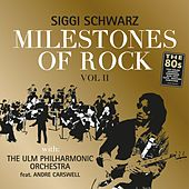 Milestones of Rock Vol. 2 by Siggi Schwarz