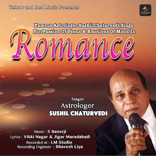 Romance by Astrologer Sushil Chaturvedi