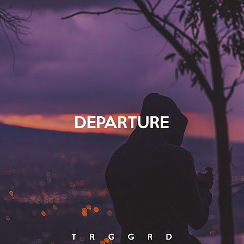 Play & Download Departure by Trggrd | Napster
