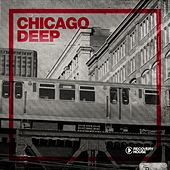 Chicago Deep by Various Artists