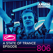 Play & Download A State Of Trance Episode 806 by Various Artists | Napster