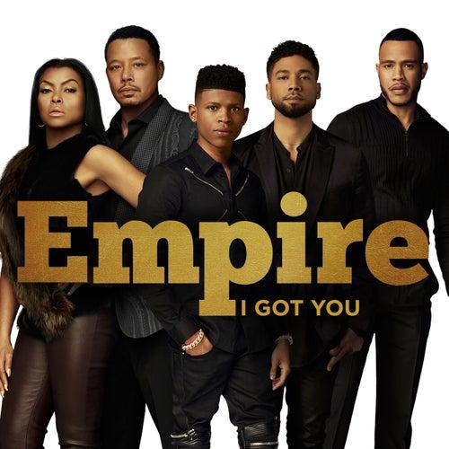 I Got You di Empire Cast