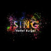 Play & Download Sing by Retief Burger | Napster