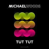 Tut Tut van Michael Woods