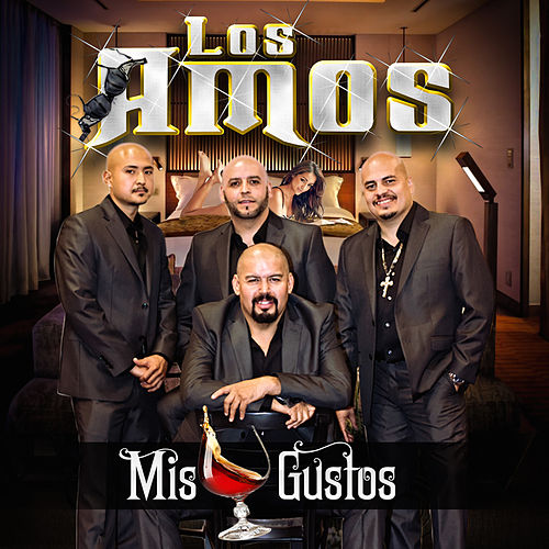 Play & Download Mis Gustos by Los Amos | Napster