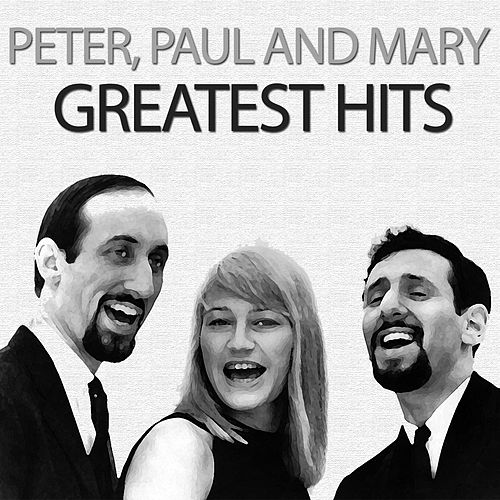 Greatest Hits de Peter, Paul and Mary