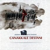 Çanakkale Destanı (Zaferin 100. Yılı Anısına) by Various Artists