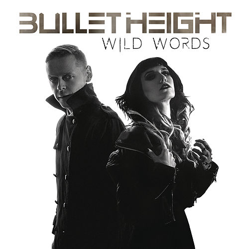 Wild Words von Bullet Height