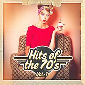Play & Download Hits of the 70's, Vol. 1 by Various Artists | Napster