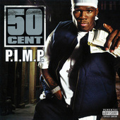 Play & Download P.I.M.P. by 50 Cent | Napster