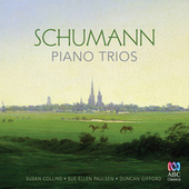 Play & Download Schumann Piano Trios by Duncan Gifford | Napster